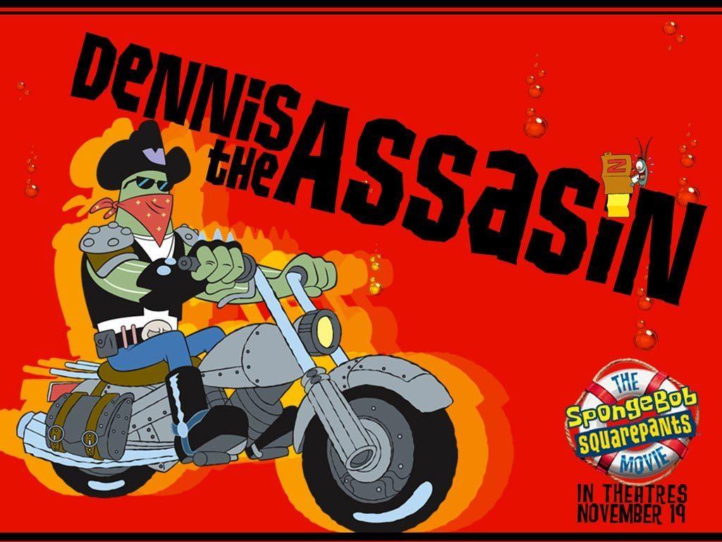 Dennis the assasin free wallpaper download spongebob picture